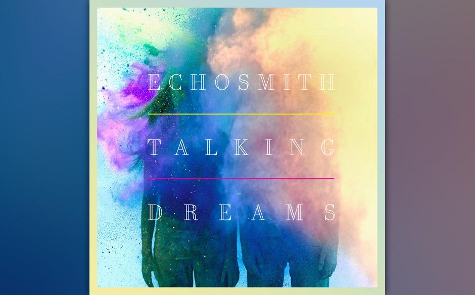 """Echosmith: 'Talking Dreams'. """"Cool Kids"""" hat mehr versprochen. Hier gibt's nur überproduzierten California-Pop."""