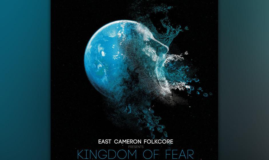 East Cameron Folkcore: 'Kingdom of Fear'. Verdammt wütend über die politischen Missstände sind sie, die Texaner.