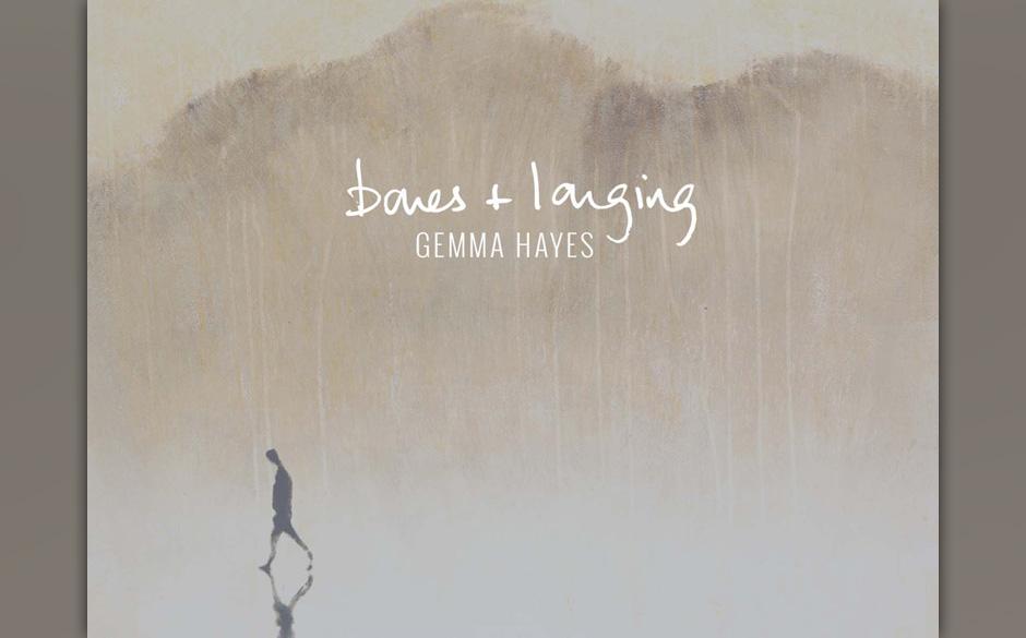 Gemma Hayes: 'Bones + Longing'. Einlullender Dreampop aus Irland. Dem die Tiefenschärfe fehlt.