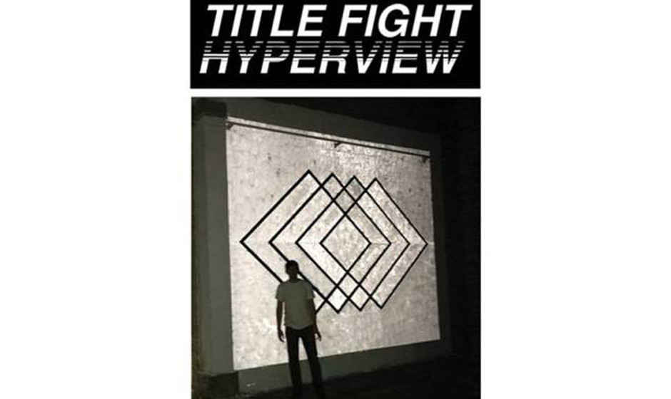 Title Fight: 'Hyperview'. Shoegaze-Landschaften, leider ohne Fokus aufs Songwriting.