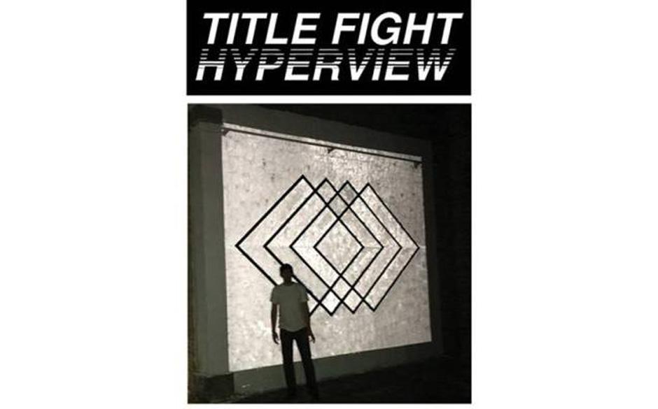 Title Fight: 'Hyperview'. Shoegaze-Landschaften, leider ohne Fokus aufs Songwriting.
