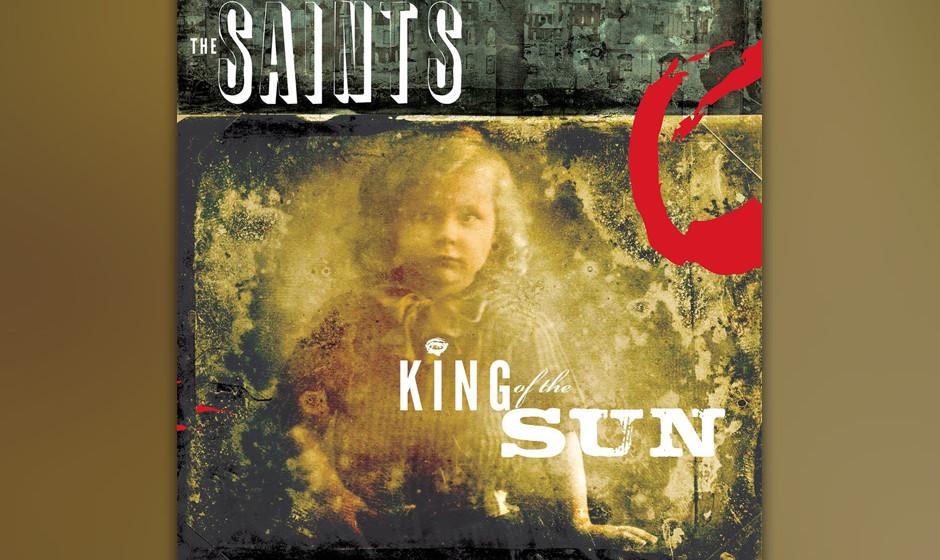 The Saints: 'King Of The Sun / King Of The Midnight Sun'.  Zu viel des Guten: Die Australier nehmen ihre Songs doppelt auf.