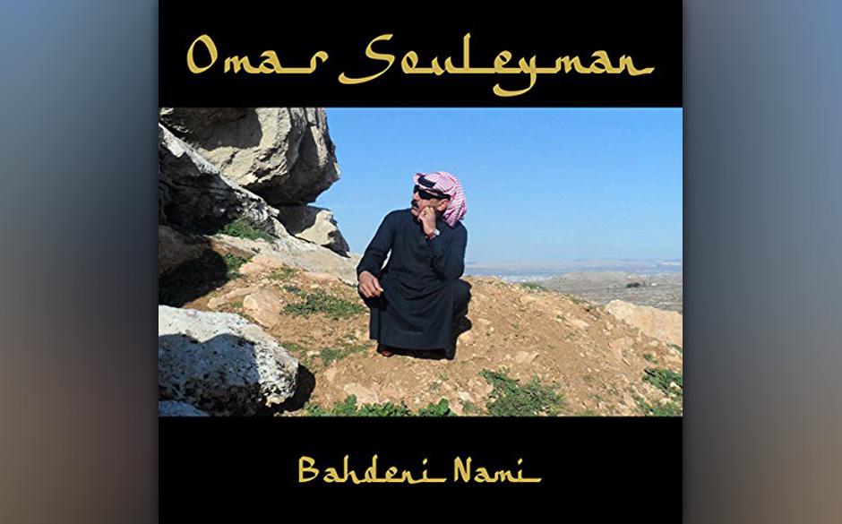 Omar Souleyman - 'Bahdeni Nami' (VÖ: 24.06.2015)