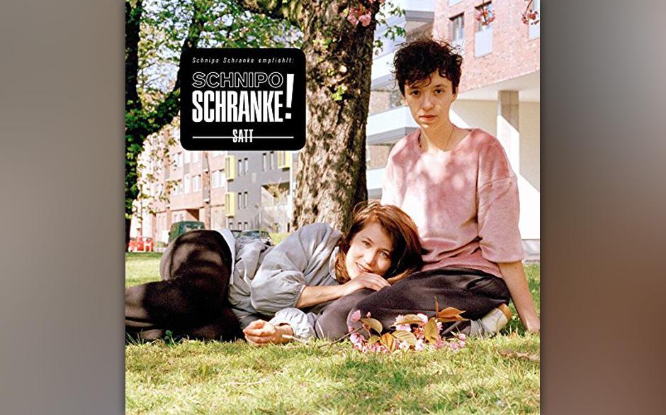 Schnipo Schranke - 'Satt' (VÖ: 04.09.2015)