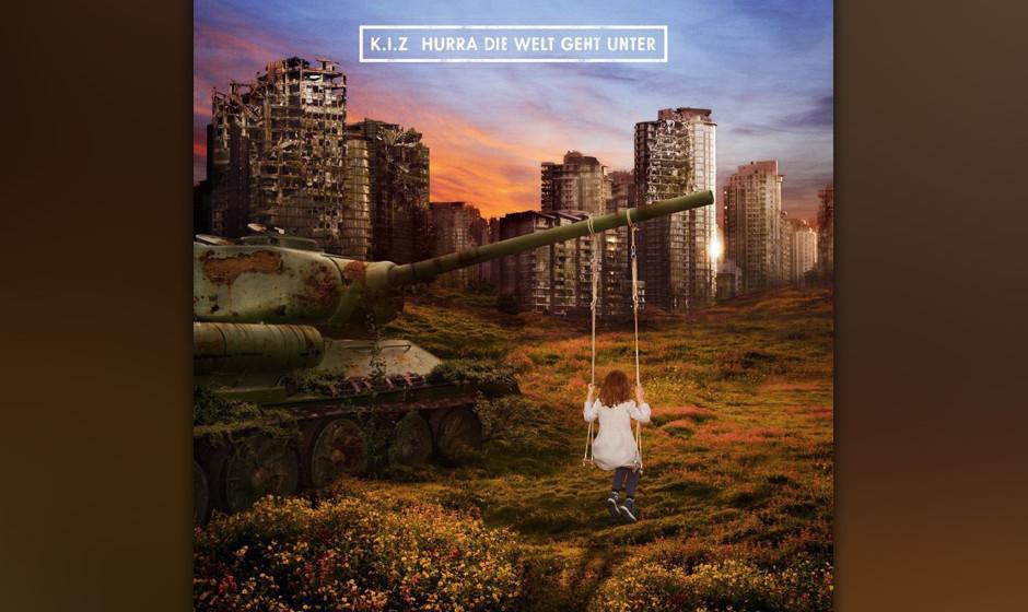 K.I.Z. - 'Hurra, die Welt geht unter'