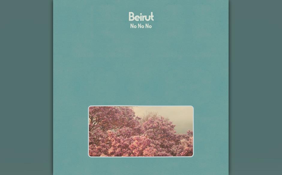 Beirut - 'No, No, No' (VÖ: 11.09.2015