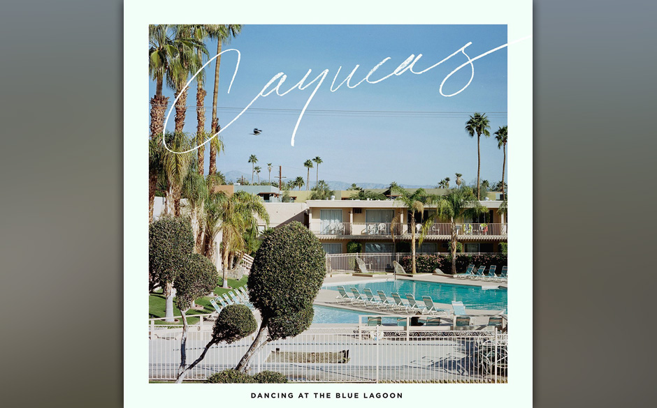 Cayucas - 'Dancing at the Blue Lagoon'