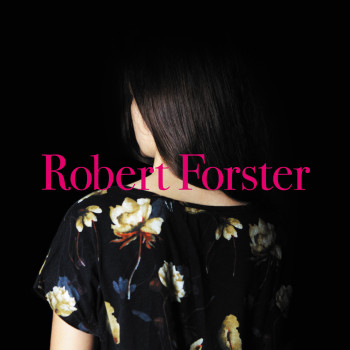 Robert Forster_Songs To Play