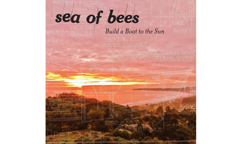 Sea Of Bees - 'Build A Boat To The Sun'