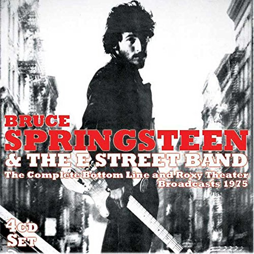 Bruce Springsteen - The Complete Bottom Line & Roxy Broadcasts 1975