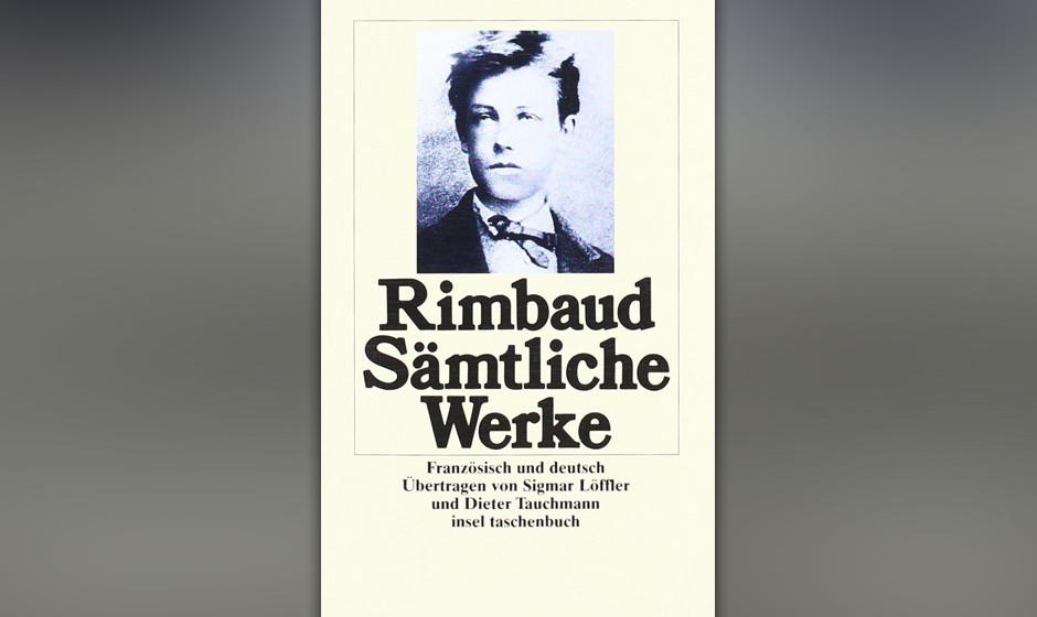 Arthur Rimbaud - 'Sämtliche Werke'