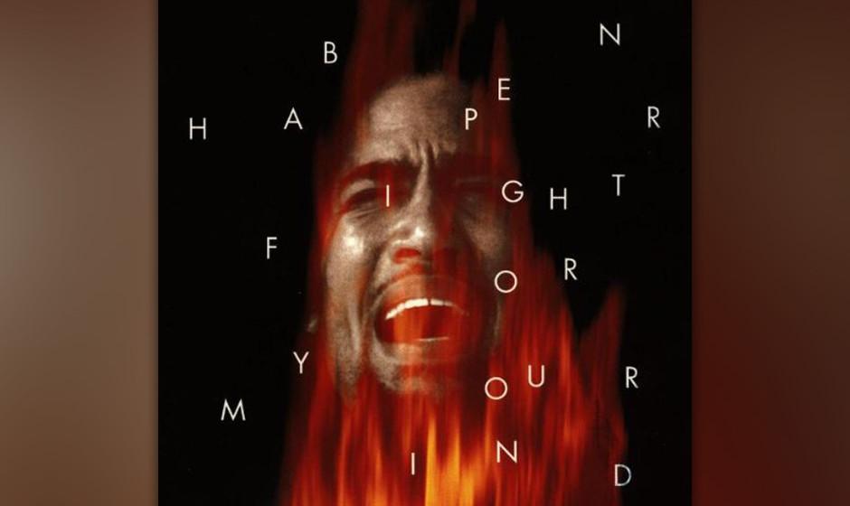 """5. Ben Harper – """"Fight For Your Mind"""""""