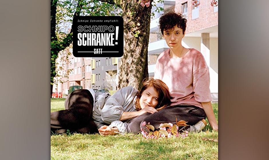 Schnipo Schranke - 'Satt'