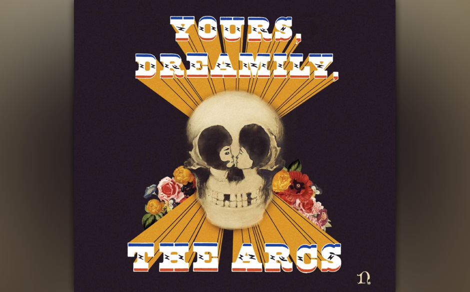 The Arcs - 'Yours, Dreamily'