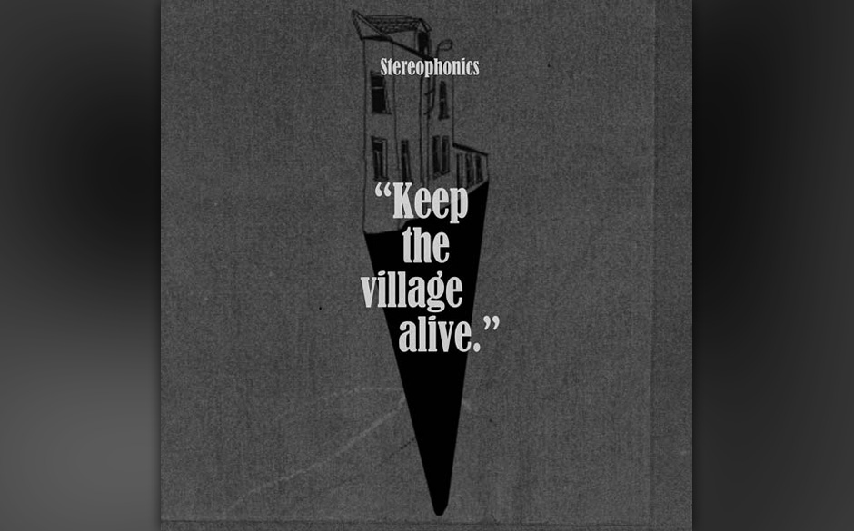 """""""Keep the Village Alive"""": Die neue Platte der Stereophonics."""