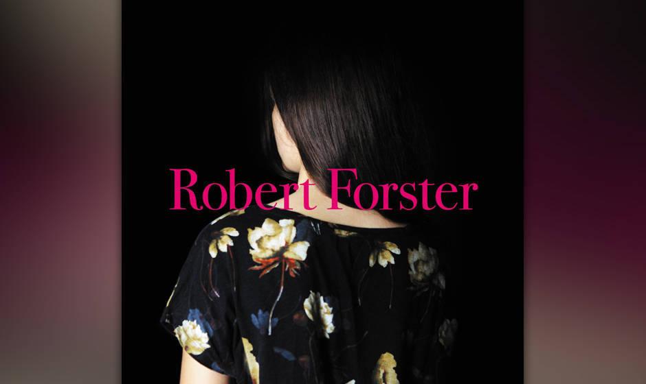 """Robert Forster sieht die Dinge einfach – und nennt sein Album """"Songs to Play""""."""