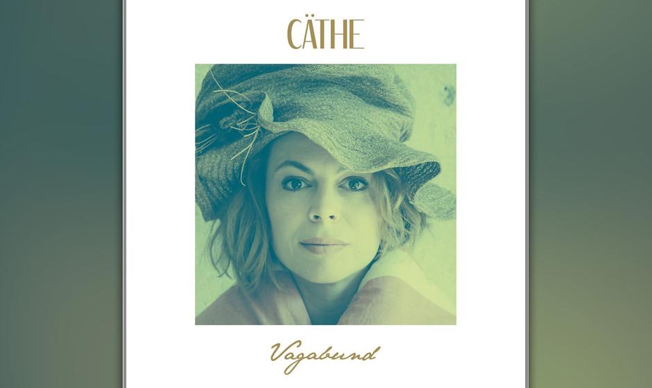"""Mit """"Vagabund"""" legt Cäthe ihr drittes Album vor – und die Fans bestimmt gerne auf ihren Plattenteller."""