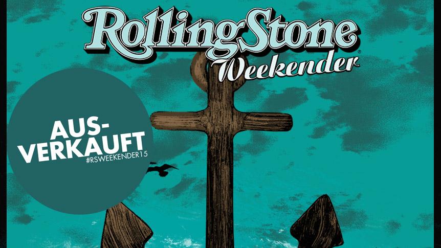 Der ROLLING STONE Weekender 2015 ist ausverkauft.