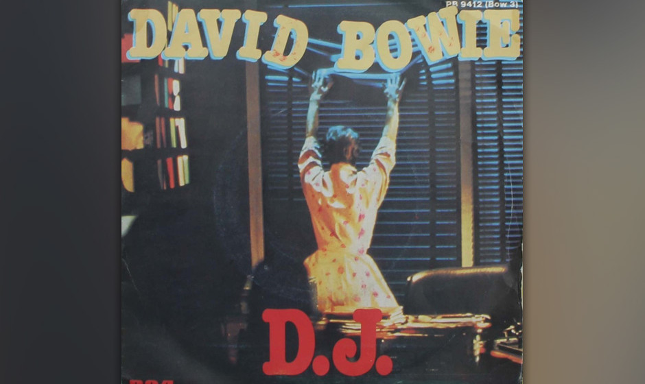 95. 'DJ'   Enthält mit 'I'm Home, Lost my Job, And Incurably Ill' Bowies wohl beste Zeile (dicht gefolgt von 'As they pulled