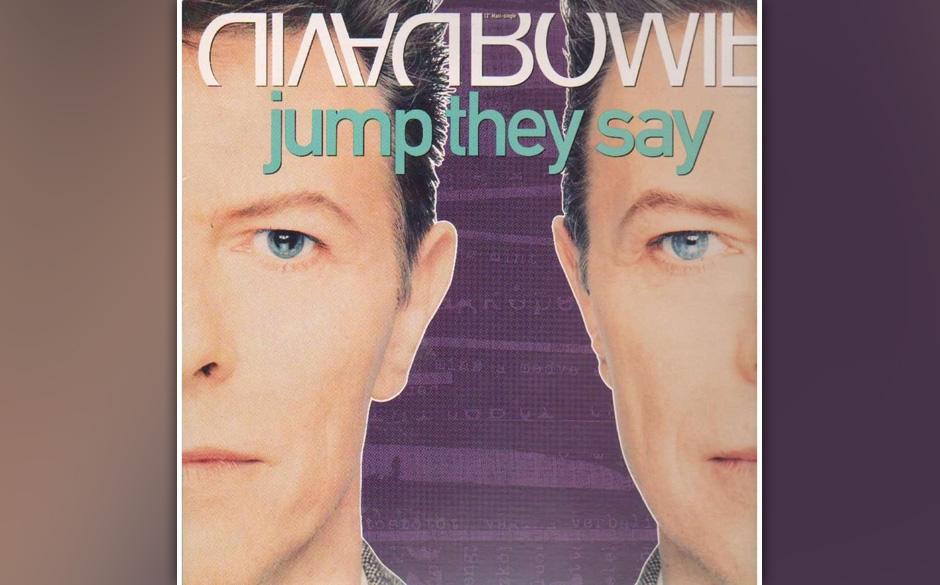 94. 'Jump They Say'.  Obwohl Bowie seit seiner ersten Zusammenarbeit mit Nile Rodgers (der hier erneut an den Reglern saß) n