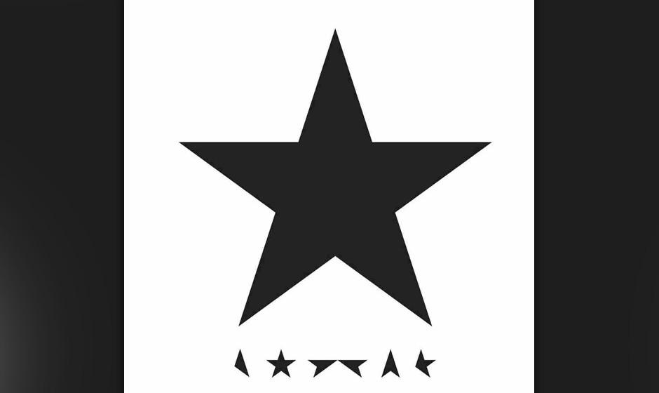 """01. David Bowie - """"Blackstar""""  Der erste Eindruck von """"Blackstar"""" war der eines faszinierenden, ambitionierten, aber"""
