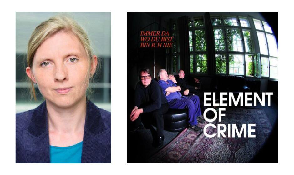 """Corinna Rüffer (40) (Bündnis90/Die Grünen) Element Of Crime – """"Immer da wo du bist bin ich nie"""""""