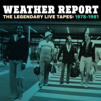 Weather-report-live-box-set-legendary-live-tapes-1978-1981-01.jpg