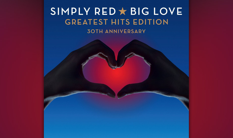 """Schon mit dem Titel ist alles gesagt: """"Big Love – Greatest Hits Edition (30th Anniversary)"""" versammeln Simply Red ihr jüngstes Werk zusammen mit den größten Hits ihrer Karriere"""