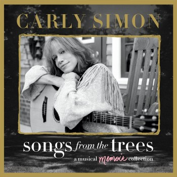 Carly Simon: Songs From The Trees