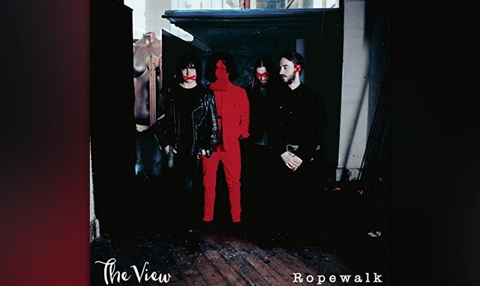 """The View: """"Ropewalk"""". Nach dem Alkohol- und Drogenentzug ihres Sängers Kyle Falconer setzen die Schotten wieder alles au"""