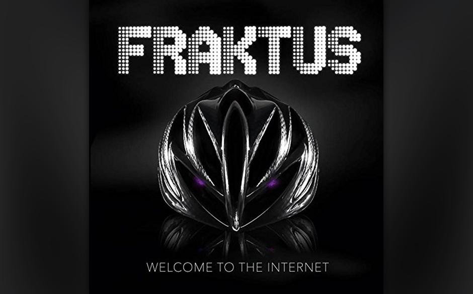 """Fraktus: """"Welcome To The Internet"""". """"Welcome To The Internet"""" zeigt, dass es bei Fraktus keine Grenze nach unten gibt"""