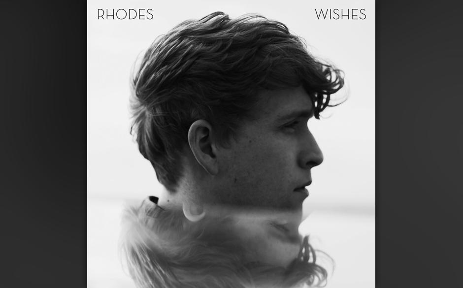 """Rhodes: """"Wishes"""". Der Mann, der sich Rhodes nennt, kennt nur die Tonlage des ergriffen Fühlenden. Er liebt Balladen mit"""
