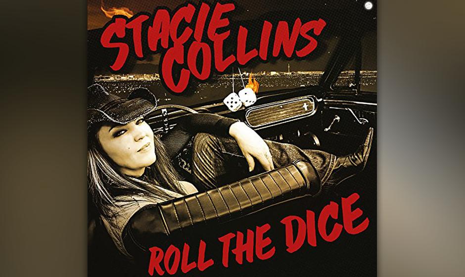 """Stacie Collins: """"Roll The Dice"""". Zu wenige wirklich einprägsame Songs und eine durchschnittliche Gesangspräsenz kompens"""