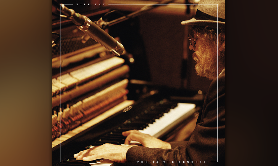 "12. Bill Fay: ""Who Is The Sender?"""