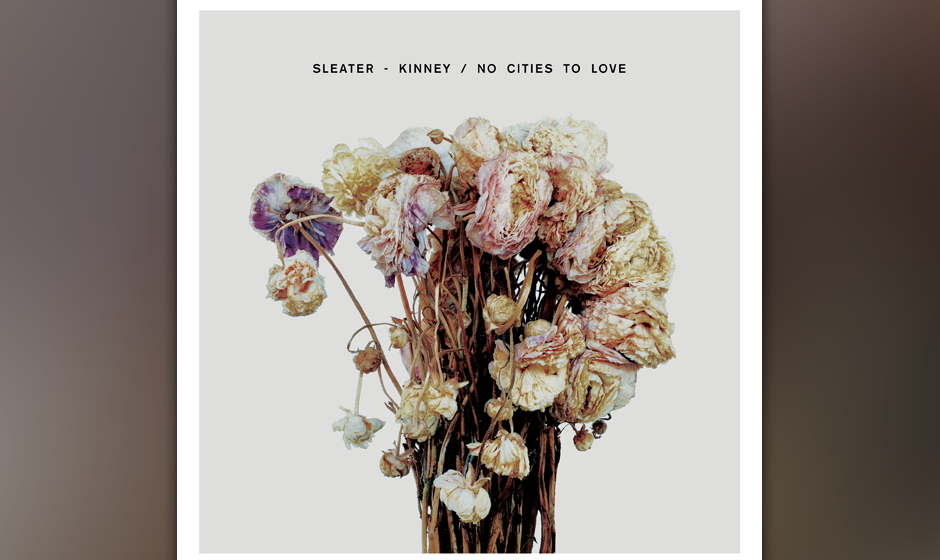 "18. Sleater-Kinney: ""No Cities To Love"""