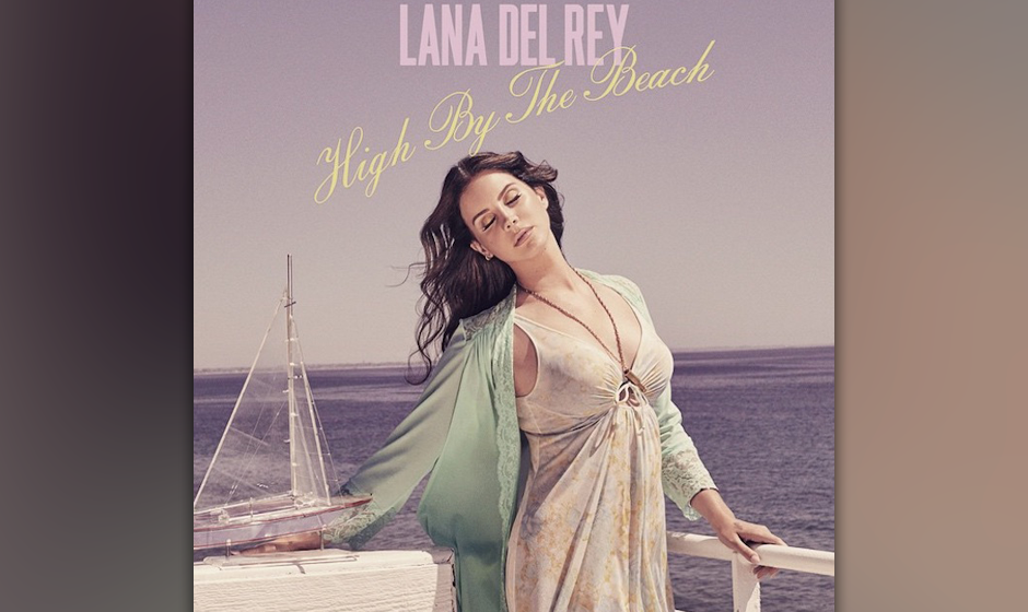 "18. Lana Del Rey: ""High by the Beach"""