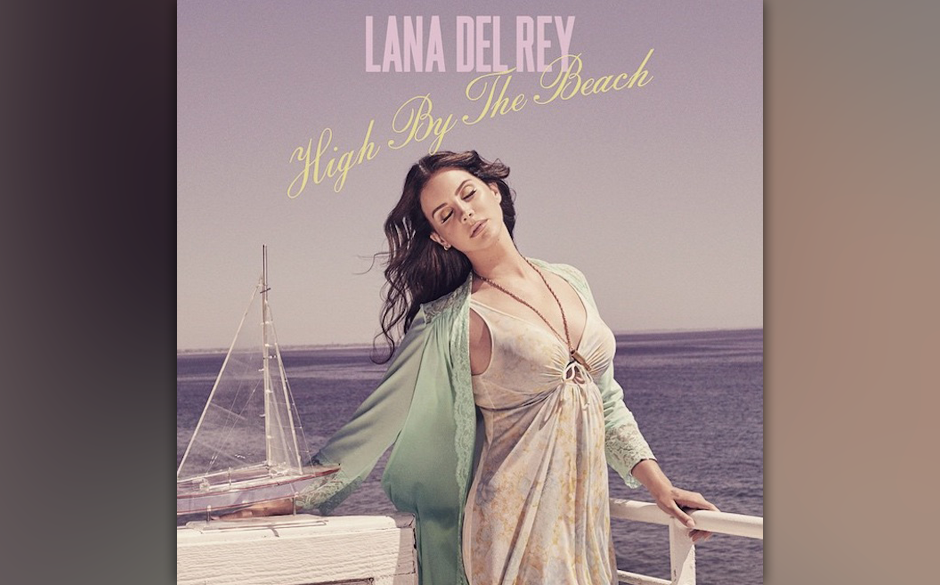 """18. Lana Del Rey: """"High by the Beach"""""""