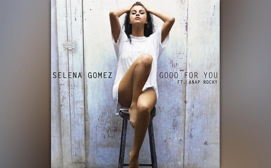 "30. Selena Gomez: ""Good For You"""