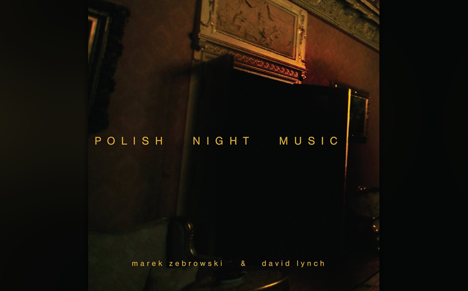 """Auf Vinyl: Marek Zebrowski und David Lynch – """"Polish Night Music"""""""