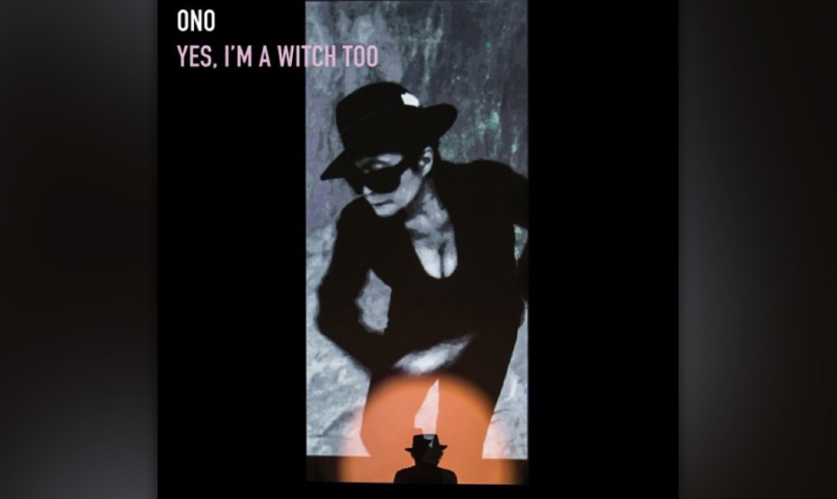 "Yoko Ono – ""Yes, I'm a Witch Too"" (22.01.)"