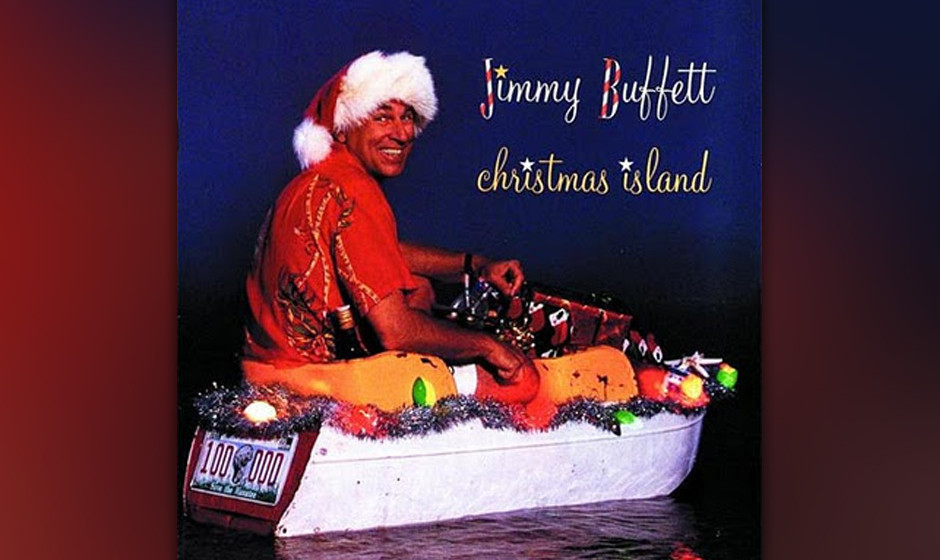 """Jimmy Buffet –""""Christmas Island"""""""