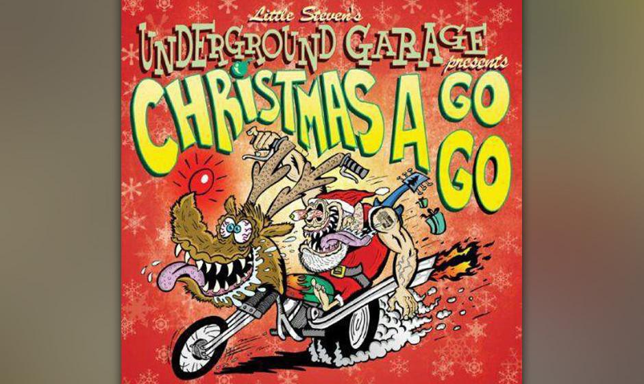 "Little Steven's Underground Garage –""Christmas A Go Go"""