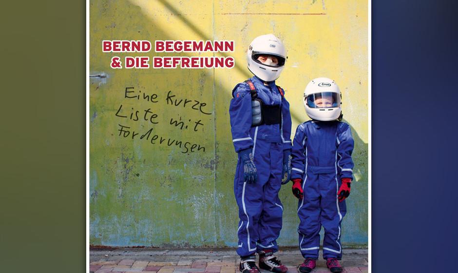 """So kurz ist """"Eine kurze Liste mit Forderungen"""" von Bernd Begemann gar nicht. 28 Songs sind kein Pappenstiel, oder?"""