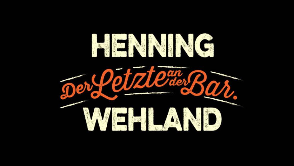 """Henning Wehland - """"Der Letzte an der Bar"""" (Frühjahr 2016)"""