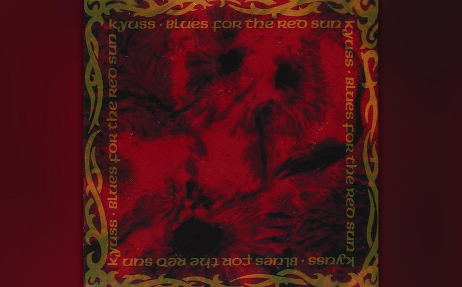 """Kyuss: """"Blues For The Red Sun"""" – """"Dieses Album hat mein Leben verändert. Ich war 24 Jahre alt und irgendetwas an dem"""