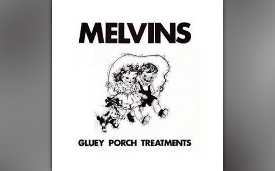 """The Melvins: """"Gluey Porch Treatments"""" – """"The Melvins starteten als diese schnelle Hardcore-Punkrock-Band und wurden d"""