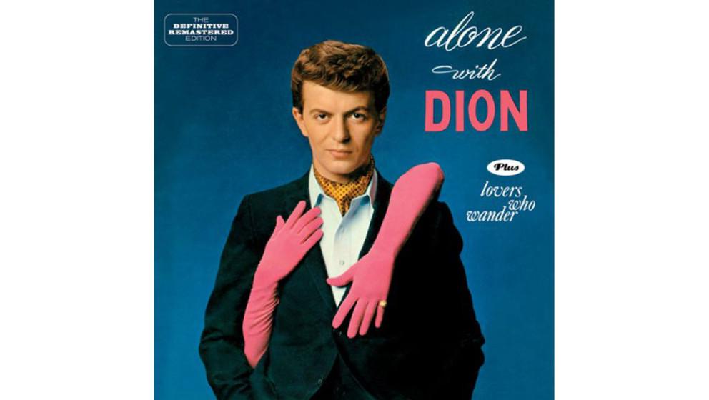 """Dion - """"Alone With Dion"""" (1961)  Die Tage chromblitzender DooWop-Herrlichkeit in der Bronx waren unwiderruflich vorbei, n"""