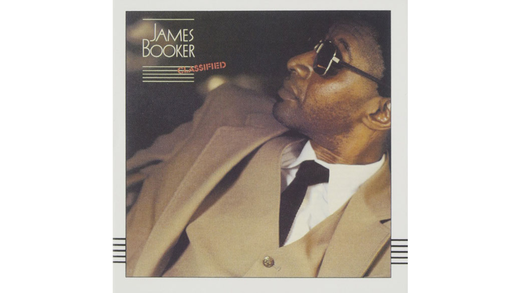 """James Booker - """"Classified"""" (1982)  Von Dr. John als """"the best black, gay, one-eyed junkie piano genius New Orleans has"""