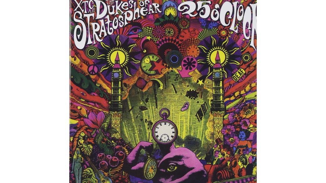 """The Dukes Of Stratosphear - """"25 O'Clock"""" (1985)  Würde man sich eine Reminiszenz an die psychedelische Phase der Sechz"""