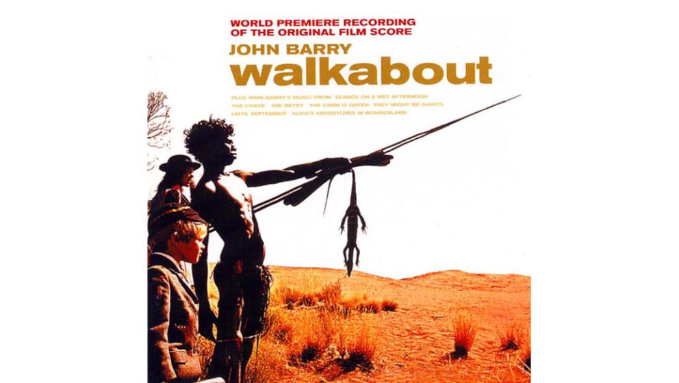 """John Barry - """"Walkabout"""" (1971/2000)  Zwischen zwei glitzernden James- Bond-Scores komponierte John Barry diesen Soundtra"""